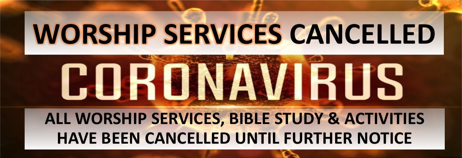 CHURCH SERVICE CANCELLED DUE TO CORONAVIRUS - WEBSITE SLIDE